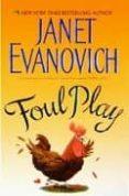 FOUL PLAY - 9780061690389 - JANET EVANOVICH