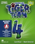 "TIGER TEAM 4º PRIMARY ACTIVITY BOOK ""A"" (+SKILL) ED. 2014 - 9780230475489 - VV.AA."