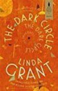 THE DARK CIRCLE - 9780349006789 - LINDA GRANT