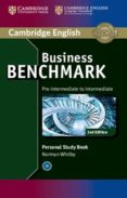BUSINESS BENCHMARK (2ND EDITION) PRE-INTERMEDIATE TO INTERMADIATE . BULATS AND BUSINESS PRELIMINARY PERSONAL STUDY BOOK - 9781107628489 - GUY BROOK-HART