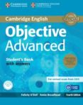 OBJECTIVE ADVANCED STUDENT S BOOK PACK (STUDENT S BOOK WITH ANSWERS WITH CD-ROM AND CLASS AUDIO CDS (2)) 4TH EDITION - 9781107691889 - VV.AA.