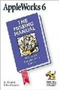 APPLEWORKS 6: THE MISSING MANUAL - 9781565928589 - DAVID REYNOLDS