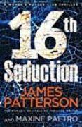 16TH SEDUCTION - 9781784753689 - JAMES PATTERSON