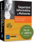 SEGURIDAD INFORMÁTICA Y MALWARES PACK DE 2 LIBROS: ATAQUES, AMENAZAS Y CONTRAMEDIDAS - 9782409010989 - VV.AA.