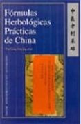 FORMULAS HERBOLOGICAS PRACTICAS DE CHINA - 9787119022789 - GENG ET AL. JUNYING