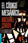 EL CODIGO MESIANICO - 9788408069089 - MICHAEL CORDY