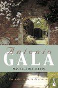 MAS ALLA DEL JARDIN - 9788408081289 - ANTONIO GALA