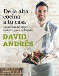 DE LA ALTA COCINA A TU CASA: LOS MENUS DEL MEJOR COCINERO JOVEN DE ESPAÑA - 9788408182689 - DAVID ANDRES