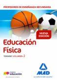 PROFESORES DE ENSEÑANZA SECUNDARIA EDUCACION FISICAS: TEMARIO (VOL. 2) - 9788414214589 - VV.AA.
