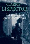 LA MANZANA EN LA OSCURIDAD - 9788416208289 - CLARICE LISPECTOR