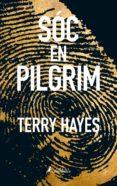 soc en pilgrim (català)-terry hayes-9788416310289