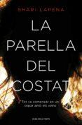 LA PARELLA DEL COSTAT - 9788416430789 - SHARI LAPENA