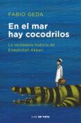 EN EL MAR HAY COCODRILOS - 9788416588589 - FABIO GEDA