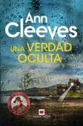 UNA VERDAD OCULTA - 9788417108489 - ANN CLEEVES