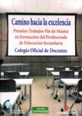 CAMINO HACIA LA EXCELENCIA - 9788417397289 - VV.AA.