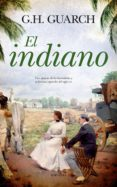 EL INDIANO - 9788417418489 - G.H. GUARCH