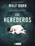 los herederos (ebook)-wulf dorn-9788417761189