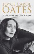MEMORIAS DE UNA VIUDA - 9788420407289 - JOYCE CAROL OATES