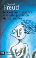 NUEVAS APORTACIONES A LA INTERPRETACION DE LOS SUEÑOS - 9788420658889 - SIGMUND FREUD