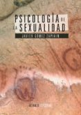 PSICOLOGIA DE LA SEXUALIDAD - 9788420677989 - JAVIER GOMEZ ZAPIAIN