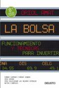 LA BOLSA: FUNCIONAMIENTO Y TECNICAS PARA INVERTIR (8ª ED.) - 9788423427789 - ORIOL AMAT