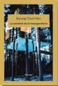 LA SOCIETAT DE LA TRANSPARENCIA - 9788425436789 - BYUNG-CHUL HAN