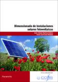 DIMENSIONADO DE INSTALACIONES SOLARES FOTOVOLTAICAS - 9788428332989 - AMADOR MARTINEZ JIMENEZ