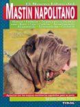 NUEVO LIBRO DEL MASTIN NAPOLITANO - 9788430585489 - SALVADOR GOMEZ-TOLDRA
