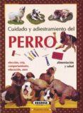 CUIDADO Y ADIESTRAMIENTO DEL PERRO - 9788430599189 - VV.AA.