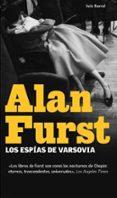 LOS ESPIAS DE VARSOVIA - 9788432231889 - ALAN FURST