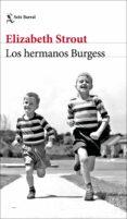 LOS HERMANOS BURGESS - 9788432233289 - ELIZABETH STROUT