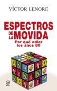 espectros de la movida-victor lenore-9788446046189