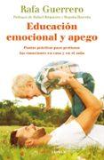 EDUCACION EMOCIONAL Y APEGO - 9788448024789 - RAFAEL GUERRERO