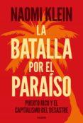 LA BATALLA POR EL PARAISO - 9788449335389 - NAOMI KLEIN