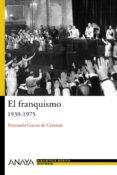 EL FRANQUISMO (1939-1975) - 9788466763189 - FERNANDO GARCIA DE CORTAZAR