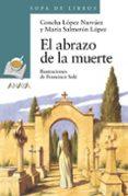EL ABRAZO DE LA MUERTE - 9788466795289 - CONCHA LOPEZ NARVAEZ