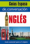 GUIA DE CONVERSACION INGLES - 9788467027389 - VV.AA.