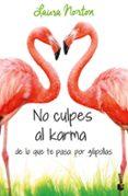 No culpes al karma