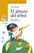 EL ABRAZO DEL ARBOL - 9788469808689 - ANA ALCOLEA