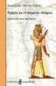 EGIPTO EN EL IMPERIO ANTIGUO: 2650-2150 ANTES DE CRISTO - 9788472902589 - JUAN CARLOS MORENO GARCIA