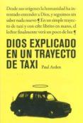 dios explicado en un trayecto de taxi-paul arden-9788475567389