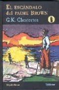 EL ESCANDALO DEL PADRE BROWN (SERIE PADRE BROWN 5) - 9788477025689 - G.K. CHESTERTON