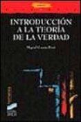 INTRODUCCION A LA TEORIA DE LA VERDAD - 9788477386889 - MIGUEL GARCIA-BARO