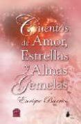 CUENTOS DE AMOR, ESTRELLAS Y ALMAS GEMELAS - 9788478085989 - ENRIQUE BARRIOS