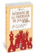SECRETOS DE LA INVERSION DE JUGADAS EN AJEDREZ: EXPLOTE LOS TRUCO S Y SUTILEZAS DEL ORDEN DE JUGADAS EN LA APERTURA - 9788479027889 - ANDREW SOLTIS