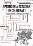 APRENDER A ESTUDIAR EN 24 HORAS (EBOOK) - 9788483266489 - BLAS DOMINGUEZ HERRERA