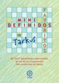 MINIDEFINIDOS FAVORITOS - 9788483523889 - TARKUS