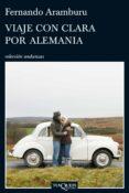 viaje con clara por alemania (ebook)-fernando aramburu-9788483836989