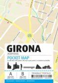 POCKET MAP GIRONA (ESP-ENG-FRA) - 9788484787389 - VV.AA.
