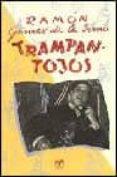 TRAMPANTOJOS - 9788489142589 - RAMON GOMEZ DE LA SERNA